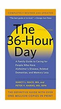 The 36-Hour Day: A Family Guide to Caring for People Who Have A... Free Shipping