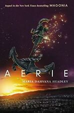 Aerie (Magonia) Maria Dahvana Headley Good Book