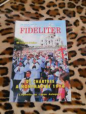 Revue - FIDELITER n° 100, 1994 - De Chartres à Montmartre 1994