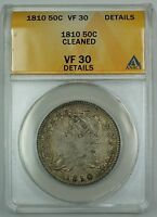 1810 Capped Bust Half Dollar ANACS VF-30 Details Cleaned (Better Coin)