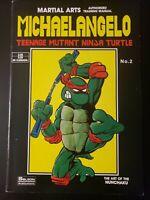 MICHAELANGELO TEENAGE MUTANT NINJA TURTLE MARTIAL ARTS TRAINING MANUAL #2 1986