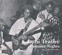 Traor ? Lobi - Bamako Nights - Live At Barra Bo Nuevo CD