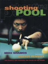 Shooting Pool: The People, the Passion, the Pulse of the Game, Shamos, Mike, Goo