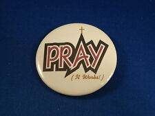"""Pray (It Works!)"" Lot of 12 Buttons Christian pins pinbacks Church Fundraiser!"