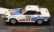 TRIUMPH TR7 V8 RALLYE RAC 1977 IXO MODELS 1/43 LEYLAND RAC056 POND GALLAGHER