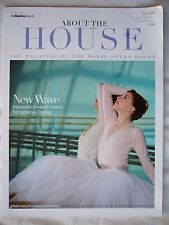 About the House Royal Opera House Magazine July 2008 Alexandra Ansanelli Ondine