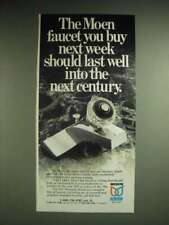 1985 Moen Faucet Ad - The Moen faucet you buy next week should last well into