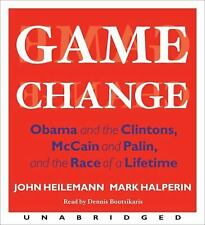 Game Change Obama and Clintons, McCain Palin John Heilemann on 12 CDs Unabridged