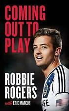 Coming Out to Play, Eric Marcus, Robbie Rogers, Good, Hardcover