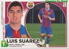 14 LUIS SUAREZ URUGUAY FC.BARCELONA RARE UPDATE STICKER CROMO PANINI LIGA 2015