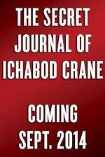 The Secret Journal of Ichabod Crane Sleepy Hollow