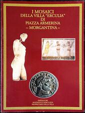 I mosaici della Villa Erculia di Piazza Armerina – Morgantina, Ed. Nicolò Mal...