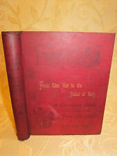 Antique Collectable Book From Edenvale To The Plains Of York, By E. Bogg -c1900