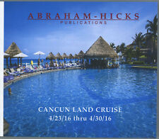 Abraham-Hicks Esther 10 CD Cancun Land Cruise 2016 - NEW