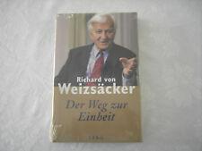 Richard von Weizsäcker: Der Weg zur Einheit, 223 Seiten, 1. Auflage, Neu, OVP