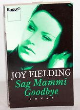 Joy Fielding - SAG MAMMI GOODBYE