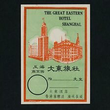 The Great Eastern Hotel SHANGHAI  上海 China * Old Luggage Label Kofferaufkleber