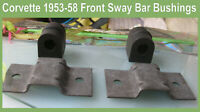 Corvette 1953 1954 1955 1956 1957 1958 Front Sway Bar Bushings & Lower Brackets