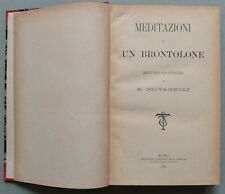 (Letteratura) GIOVAGNOLI RAFFAELLO. Meditazioni di un brontolone. 1887