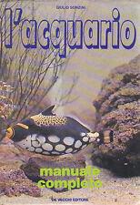 L'ACQUARIO manuale completo  di Giulio Sonzini 1973  De Vecchi Editore