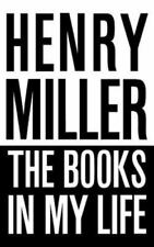 Books in My Life: By Henry Miller