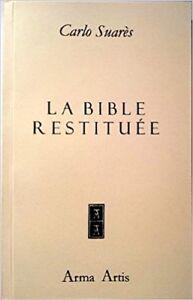 La bible restituée  de Carlo Suarès ISBN-13: 978-2879131511