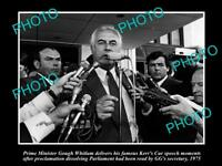 OLD LARGE HISTORICAL PHOTO OF GOUGH WHITLAM GIVING HIS 'KERRS CUR' SPEECH 1975