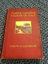 Famous Castles & Palaces of Italy By D'Auvergne Original Hardcover Scribner's