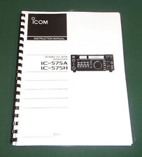 Icom IC-575A/H Instruction Manual - Premium Card Stock Covers & 28 LB Paper!