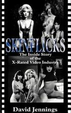 Skinflicks: The Inside Story of the X-Rated Video Industry (Paperback or Softbac