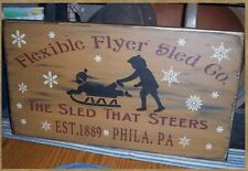 PRIMITIVE CHRISTMAS SIGN~~FEXIBLE FLYER SLED~~SLEIGH~~SNOW~~