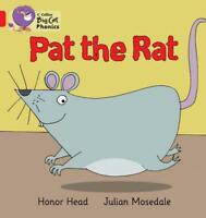 Collins Big Cat Phonics - PAT THE RAT: Band 02A/Red A by Honor Head, NEW Book, F