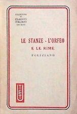 Poliziano - LE STANZE, L'ORFEO E LE RIME (UTET, 1945)