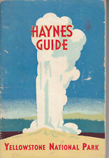 Haynes Guide YELLOWSTONE NATIONAL PARK w/ pull-out map 1946