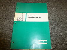 Atlas Copco ROC701 Crawler Drill Owner Operator Maintenance Manual Book