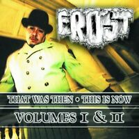 Frost - That Was Then - This Is Now, Vol. 1 & 2 [New CD] Explicit