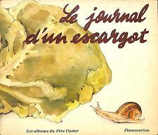 """LIVRE POUR ENFANTS ENFANTINA ALBUM DU PERE CASTOR """"JOURNAL D' UN ESCARGOT"""" 1976"""