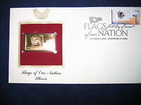 2008 Flags of our Nation Illinois Replica FDI FDC 22kt Gold Golden Cover Stamp