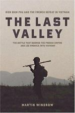 The Last Valley: Dien Bien Phu and the French Defeat in Vietnam-ExLibrary