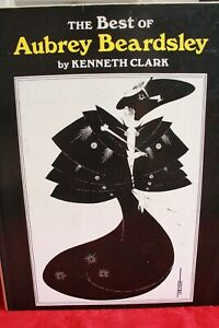 The Best of Aubrey Beardsley by Kenneth Clark.  1979 Edition