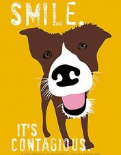 SMILE IT'S CONTAGIOUS PRINT GINGER OLIPHANT 11x14 cute dog motivational poster