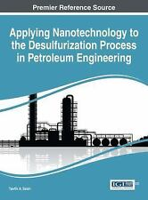 Advances in Chemical and Materials Engineering: Applying Nanotechnology to...