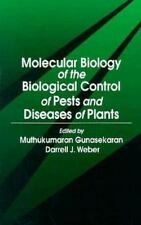 Molecular Biology of the Biological Control Pests Diseases of Plants