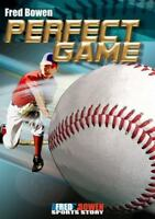 Perfect Game (Fred Bowen Sports Story Series) (Fred Bowen Sports Stories) by Fr