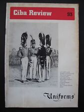 CIBA REVIEW No. 93 – UNIFORMS - History of military uniforms