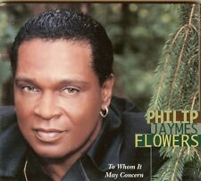 Philip Jaymes Flowers - To Whom It May Concern - CD - NEW - Free Shipping