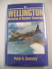 """WELLINGTON MAINSTAY OF BOMBER COMMAND"" BY COOKSLEY! BIO OF A FAMOUS WWII BOMBER"