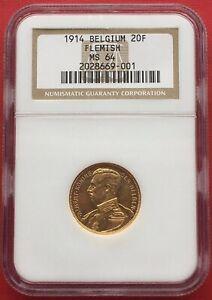 BELGIUM , GOLD 20 FRANCS KING ALBERT 1914 - FLEMISH POSITION -  NGC MS 64 , RARE