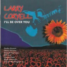 Larry Coryell - I'll be over you - CD -