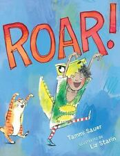Roar! by Tammi Sauer (2015, Hardcover)